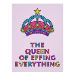 """The Queen of Effing Everything Poster 18"""" x 24"""""""
