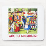 """The Queen of Hearts Asks, """"Who Let Blondie In?"""""""