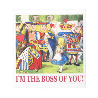 The Queen of Hearts Declares, I Am the Boss of You Notepads