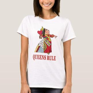 THE QUEEN OF HEARTS DECLARES QUEENS RULE T-Shirt