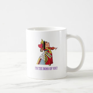 The Queen of Hearts I m the boss of you Mugs