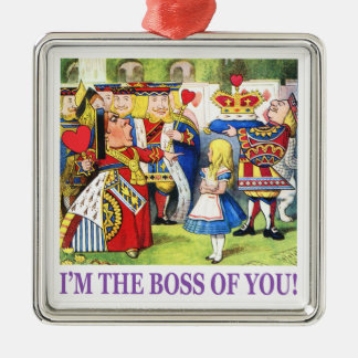 "The Queen of Hearts says, ""I'm the Boss of You!"" Silver-Colored Square Decoration"