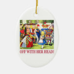 """The Queen of Hearts Shouts """"Off With Her Head! """" Ceramic Oval Decoration"""