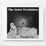The Quiet Revolution- Parallel Me Mouse Pads