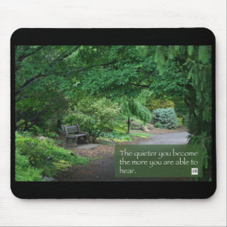 The Quieter...(mouse pad) Mouse Mat