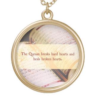 The Quran breaks hard hearts and heals broken Round Pendant Necklace