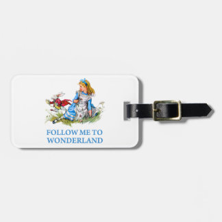 "The Rabbit tells Alice, ""Follow me to Wonderland"" Luggage Tag"