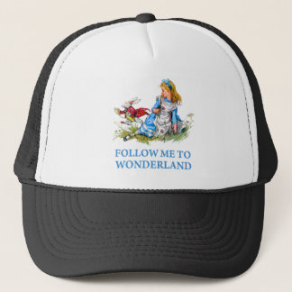 "The Rabbit tells Alice, ""Follow me to Wonderland"" Trucker Hat"