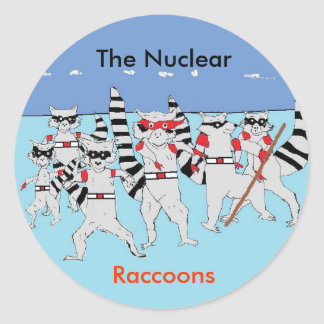 the raccoons, Untitled, bule c, The Nuclear, Ra... Round Sticker