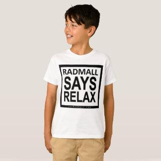 """The Rad Mall """"RADMALL SAYS RELAX"""" Tshirt (Boys)"""