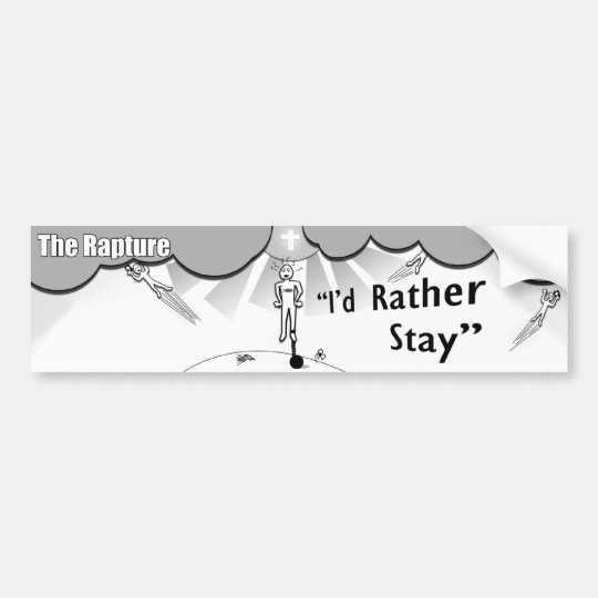 The Rapture - I'd Rather Stay Bumper Sticker