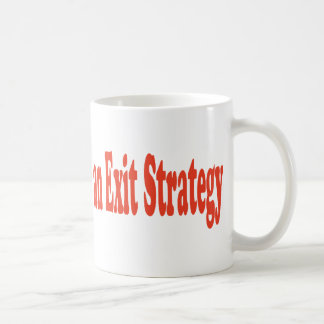 The Rapture is not an Exit Strategy Coffee Mugs