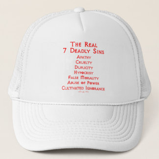 The REAL 7 Deadly Sins Trucker Hat