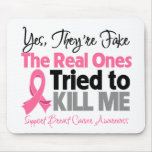 The Real Ones Tried to Kill Me - Breast Cancer
