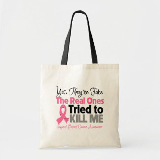 The Real Ones Tried to Kill Me - Breast Cancer Budget Tote Bag