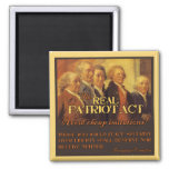 The Real Patriot Act, The Founding Fathers Square Magnet