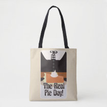 The Real Pie Day Tote Bag