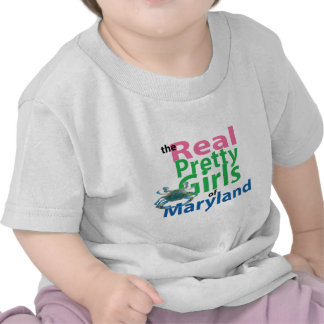 The Real Pretty Girls of Maryland Tee Shirts