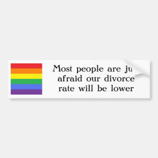 The real reason why people don't want gay marriage bumper sticker