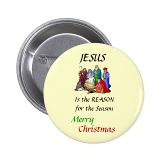 The Reason for the Season,... 6 Cm Round Badge