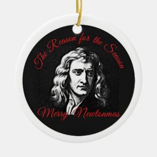 The Reason for the Season - Merry Newtonmas Christmas Ornament