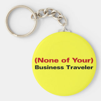 The Reason I am Traveling is None of Your Business Basic Round Button Key Ring