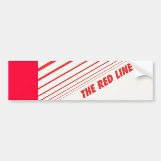 The red line. bumper stickers