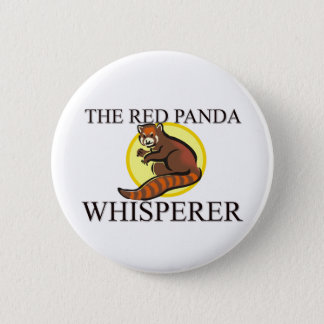 The Red Panda Whisperer 6 Cm Round Badge