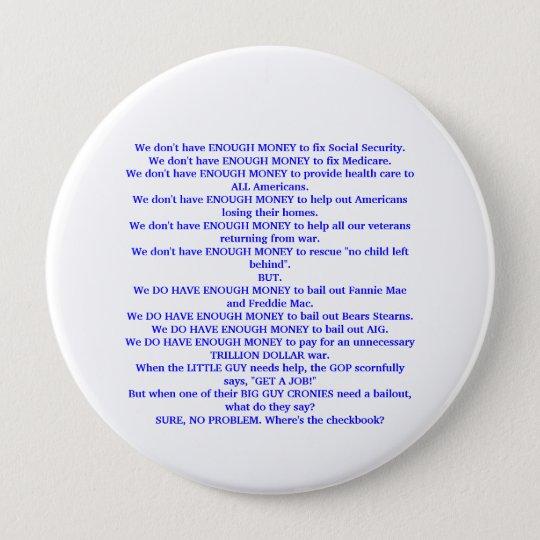 The Republicans just don't have enough money. 10 Cm Round Badge
