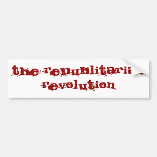 The Republitarian Revolution Bumper Sticker
