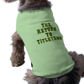 The Return To Titletown3 Shirt