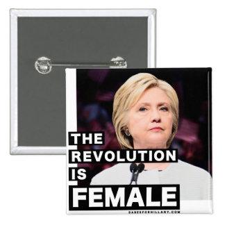 The Revolution Is Female 15 Cm Square Badge