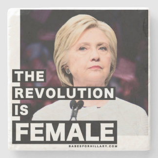 The Revolution Is Female Stone Beverage Coaster
