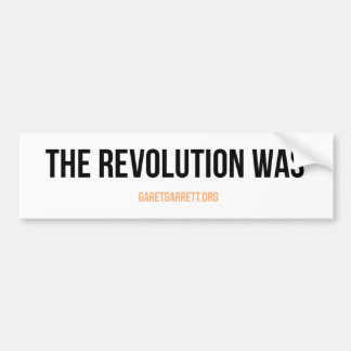 The Revolution Was Sticker