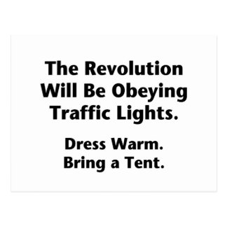 The Revolution Will Be Obeying Traffic Lights. Postcard