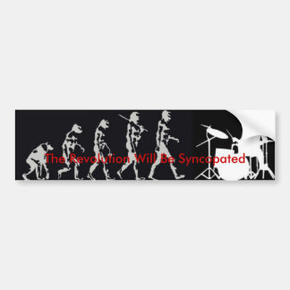 The Revolution Will Be Syncopated Car Bumper Sticker
