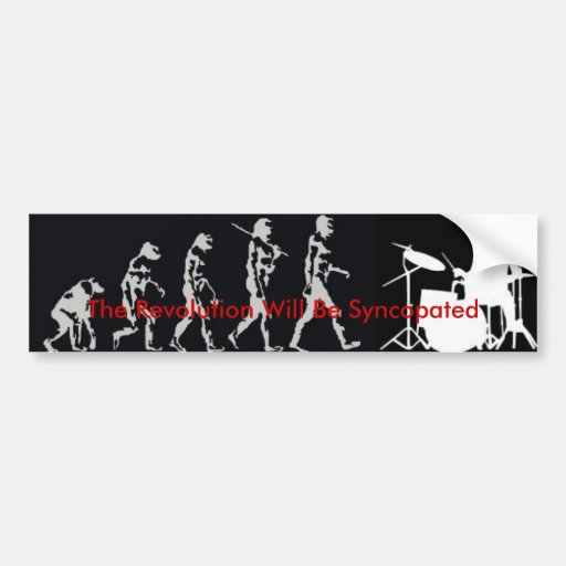 The Revolution Will Be Syncopated Bumper Sticker