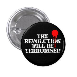 The Revolution Will Be Terrorised 3 Cm Round Badge