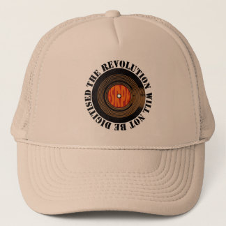 The Revolution Will Not Be Digitised Trucker Hat