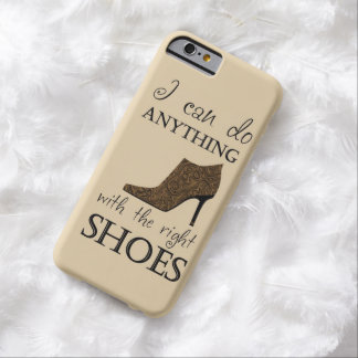 The Right Shoes Barely There iPhone 6 Case
