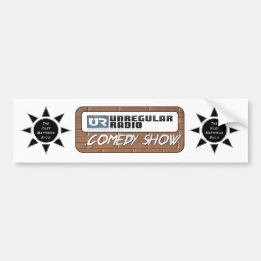 The Riley Matthews Show & UNregularRadio.Comedy Sh Bumper Sticker
