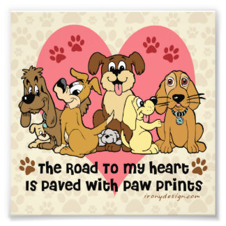 The Road To My Heart Dog Paw Prints Photographic Print