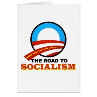 The Road To Socialism Greeting Card
