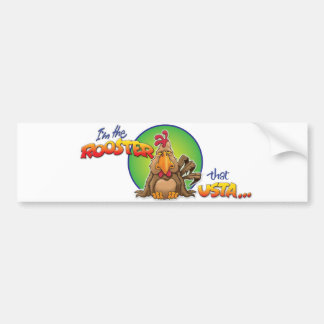 The Rooster that Usta Car Bumper Sticker