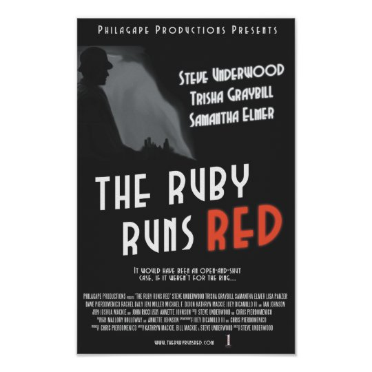 The Ruby Runs Red Poster - 11x17""