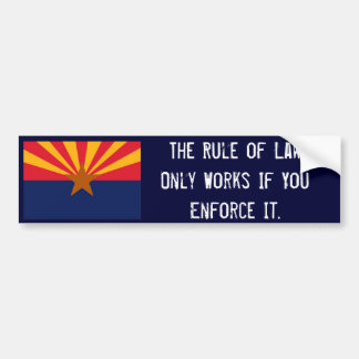 The Rule of Law Bumper Sticker