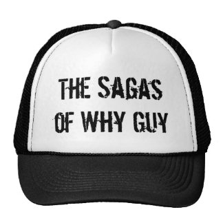 The Sagas of Why Guy - Customized Cap