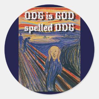 The Scream - ODG is GOD spelled ODG Round Sticker