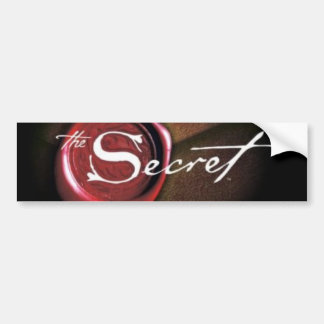 THE SECRET .... BUMPER STICKER