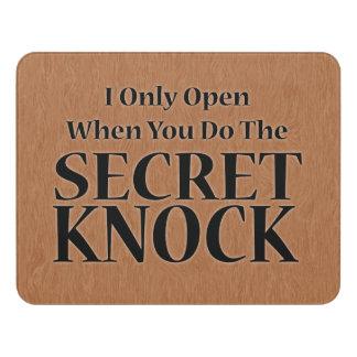 The Secret Knock Door Sign